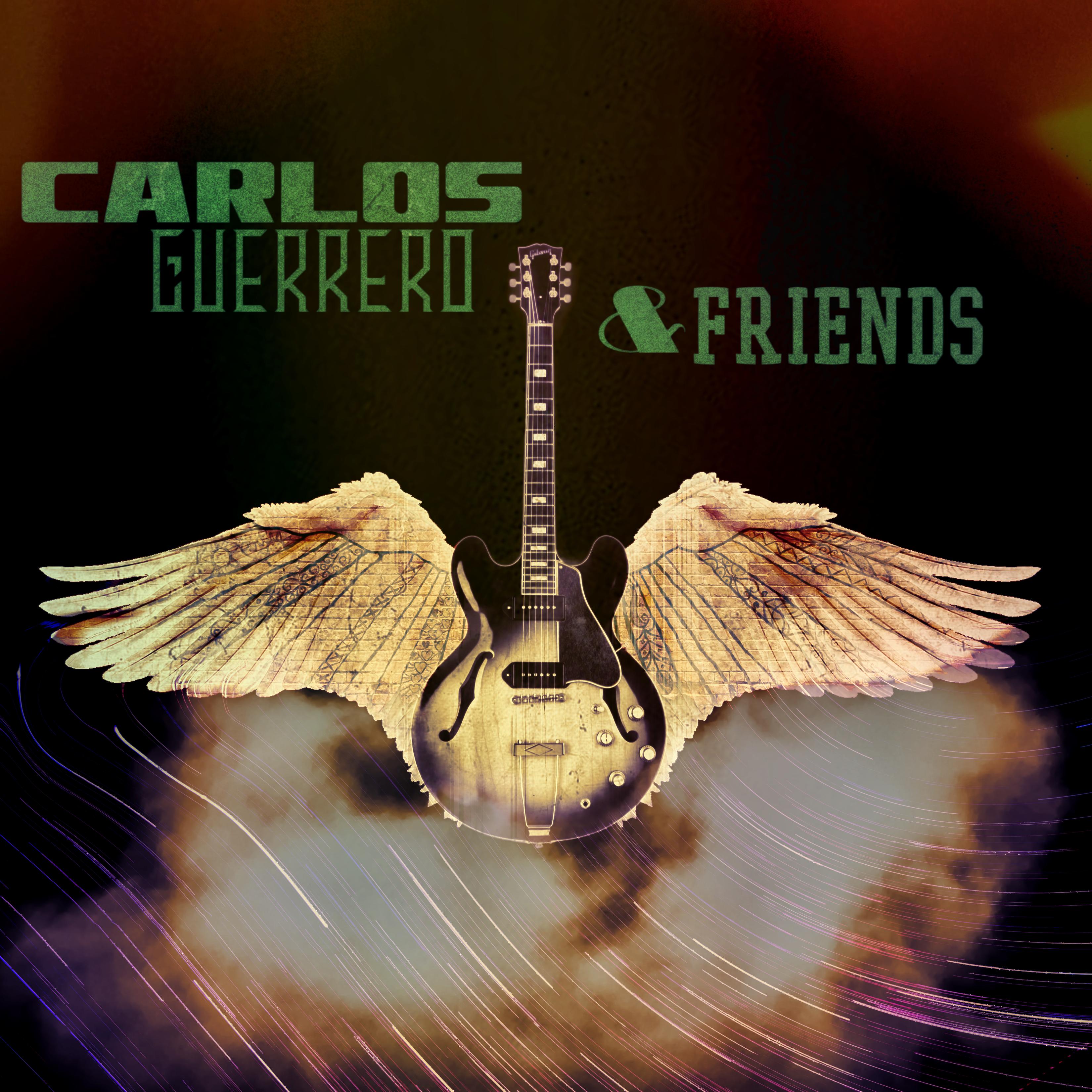 Carlos Guerrero & Friends